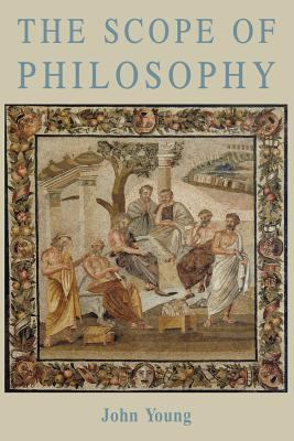 The Scope of Philosophy 9780852447338