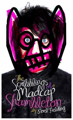 The Scribblings of a Madcap Shambleton 9780857862051