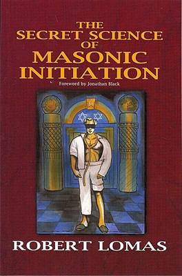 The Secret Science of Masonic Initiation 9780853183181