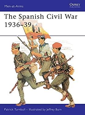 The Spanish Civil War 1936-39 9780850452822