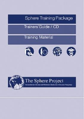 The Sphere Project Training Package [With CDROM] 9780855985097