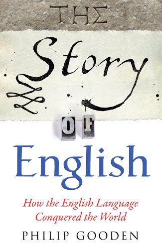 The Story of English: How the English Language Conquered the World 9780857383280