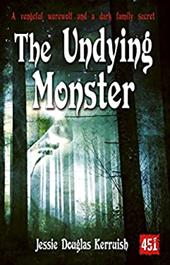 The Undying Monster 20746213