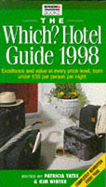 The Which? Hotel Guide 1998 9780852026687