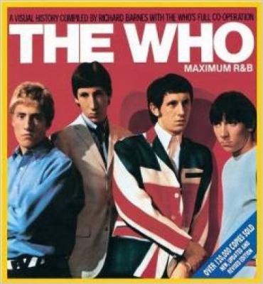 The Who: Maximum R&B 9780859653510