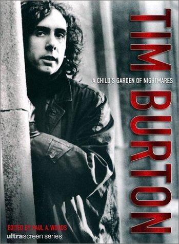 Tim Burton: A Child's Garden of Nightmares 9780859653107