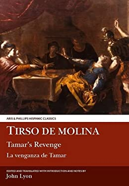 Tirso de Molina: Tamar's Revenge 9780856683237