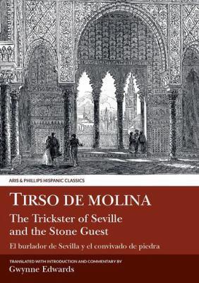 Tirso de Molina: The Trickster of Seville Tirso de Molina: Trickster of Seville 9780856683015