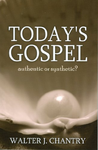 Today's Gospel: Authentic or Synthetic? 9780851510279