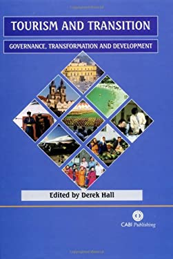 Tourism and Transition: Governance, Transformation and Development 9780851997483