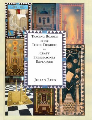 Tracing Boards of Three Degrees in Craft Freemasonry Explained 9780853183341
