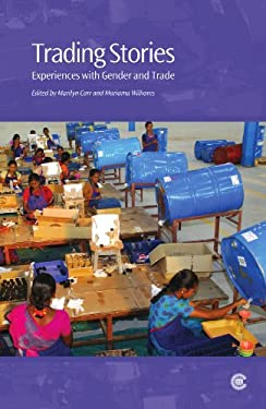 Trading Stories: Experiences with Gender and Trade 9780850928730