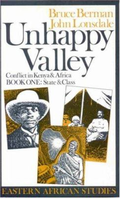 Unhappy Valley. Conflict in Kenya and Africa: Book Two: Violence and Ethnicity 9780852550991