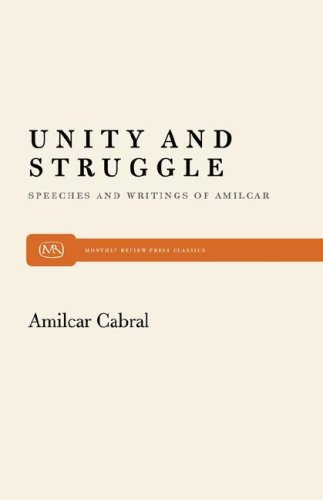 Unity and Struggle: Speeches and Writings of Amilcar Cabral 9780853456254