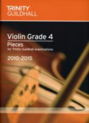 Violin Exam Pieces Grade 4 2010-2015 (score + Part) 9780857360533