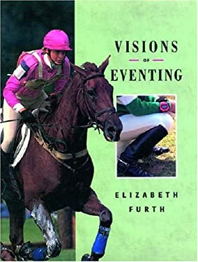 Visions of Eventing 9780851316628