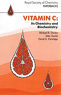 Vitamin C: Its Chemistry and Biochemistry 9780851863337