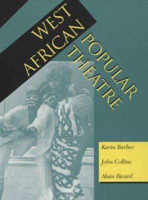 West African Popular Theatre 9780852552445