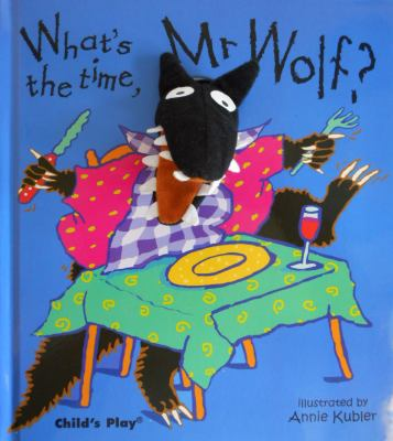 What's the Time, Mr. Wolf? [With Finger Puppet] 9780859539449