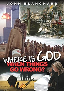 Where Is God When Things Go Wrong? 9780852345900