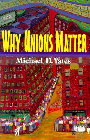 Why Unions Matter 9780853459293