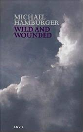 Wild and Wounded: Shorter Poems 2000-2003