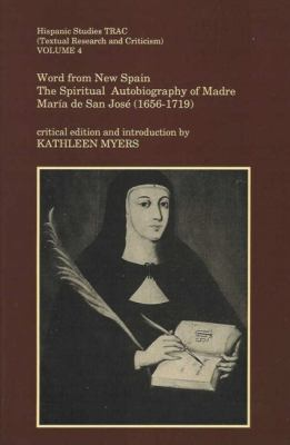Word from New Spain: The Spiritual Autobiography of Madre Maria de San Jose (1656-1719) 9780853233671