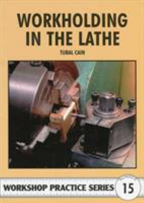 Workholding in the Lathe 9780852429082