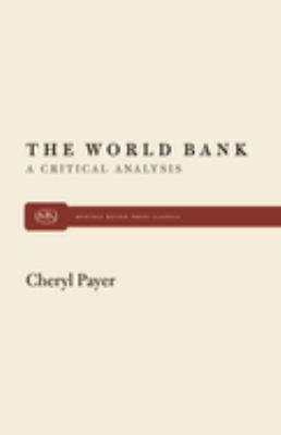 World Bank: A Critical Analysis 9780853456025