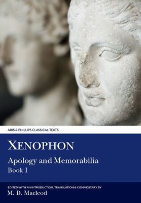 Xenophon: Apology & Memorabilia I 9780856687129