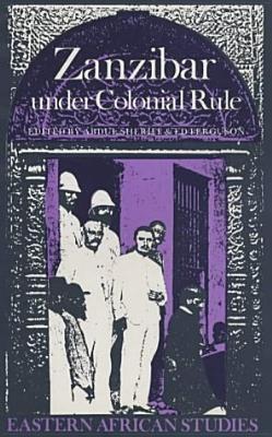 Zanzibar Under Colonial Rule 9780852550809