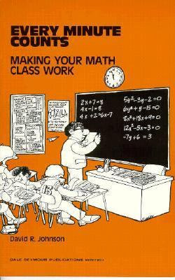 01273 Every Minute Counts: Making Your Math Class Work 9780866510813