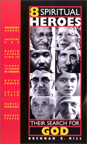 8 Spiritual Heroes: Their Search for God 9780867164213