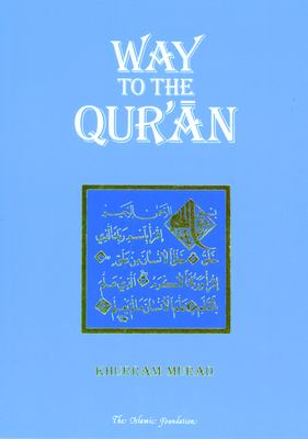 Way to the Qur'an 9780860371533