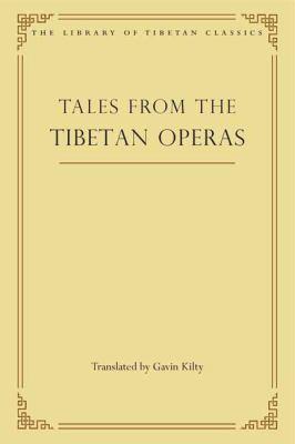 Tales from the Tibetan Operas (31) (Library of Tibetan Classics)