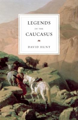 Legends of the Caucasus 9780863564734