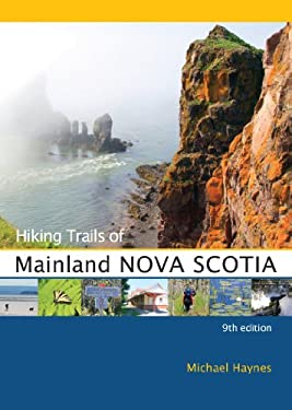Hiking Trails of Mainland Nova Scotia: 9th Edition 9780864926852