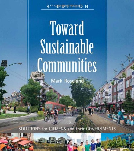 Toward Sustainable Communities: Solutions for Citizens and Their Governments 9780865717114