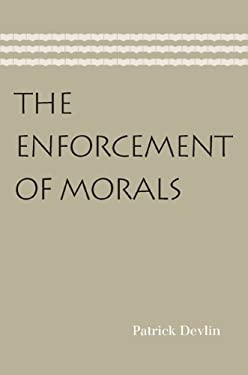 The Enforcement of Morals 9780865978058