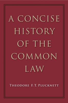 A Concise History of the Common Law 9780865978072