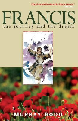 Francis: The Journey and the Dream 9780867161168