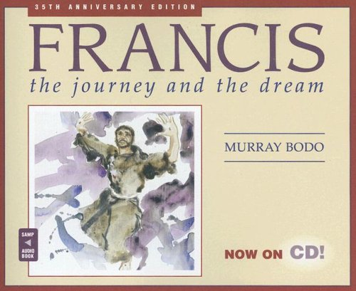 Francis: The Journey and the Dream 9780867168198