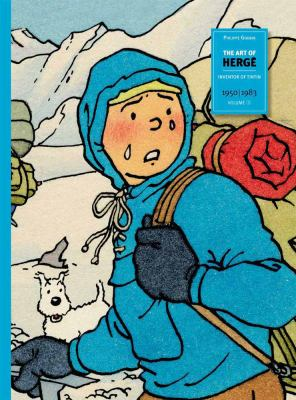 The Art of Herge Inventor of Tintin, Volume 3: 1950-1983 9780867197631