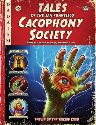 Tales of the San Francisco Cacophony Society 9780867197747