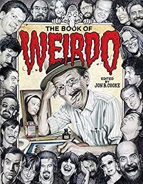 The Book of Weirdo: A Retrospective of R. Crumb's Legendary Humor Comics Anthology