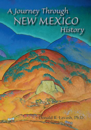 A Journey Through New Mexico History: 9780865341944