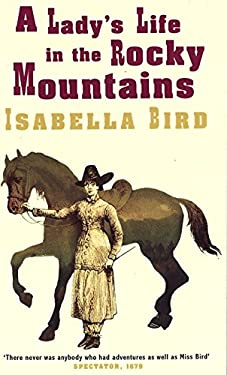 A Lady's Life in the Rocky Mountains 9780860682677