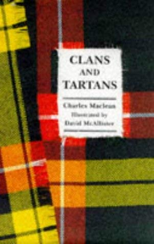 A Little Book of Clans & Tartans 9780862815479