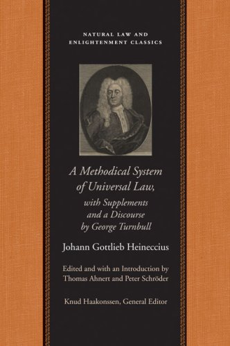 A Methodical System of Universal Law: Or, the Laws of Nature and Nations 9780865974791