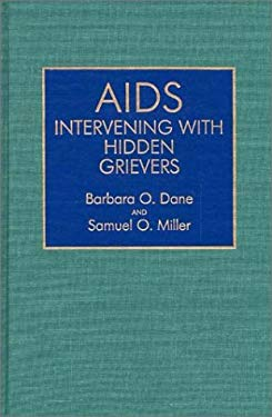 AIDS: Intervening with Hidden Grievers 9780865690288
